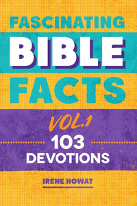 9781527101432-Fascinating-Bible-Facts-Vol-1-Howat