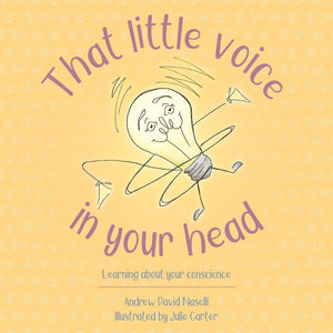 That Little Voice in Your Head: Learning about your Conscience by Naselli, Andrew David (9781527101593) Reformers Bookshop