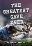 The Greatest Save Ever by Strachan, Andrew (9781527102378) Reformers Bookshop