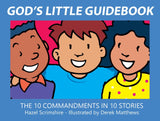 God's Little Guidebook: The 10 Commandments in 10 Stories by Scrimshire, Hazel (9781527102590) Reformers Bookshop