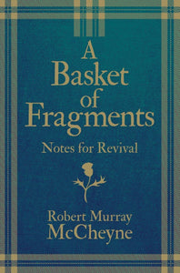 Basket of Fragments, A: Notes for Revival