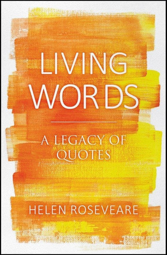 Living Words: A Legacy of Quotes