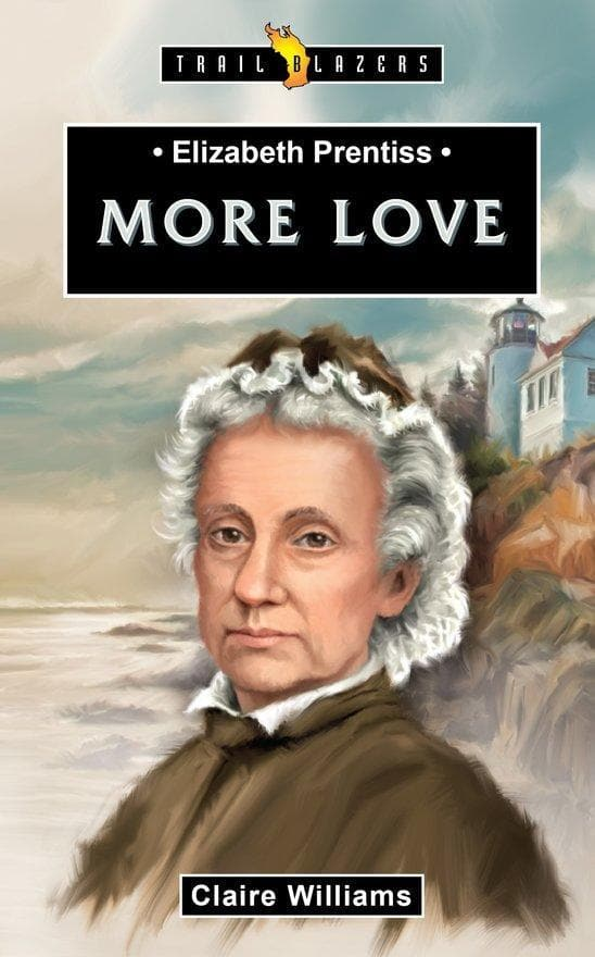 Elizabeth Prentiss:  More Love