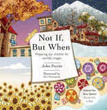 Not If But When: Preparing Our Children for Worldly Images by Perritt, John (9781527103429) Reformers Bookshop