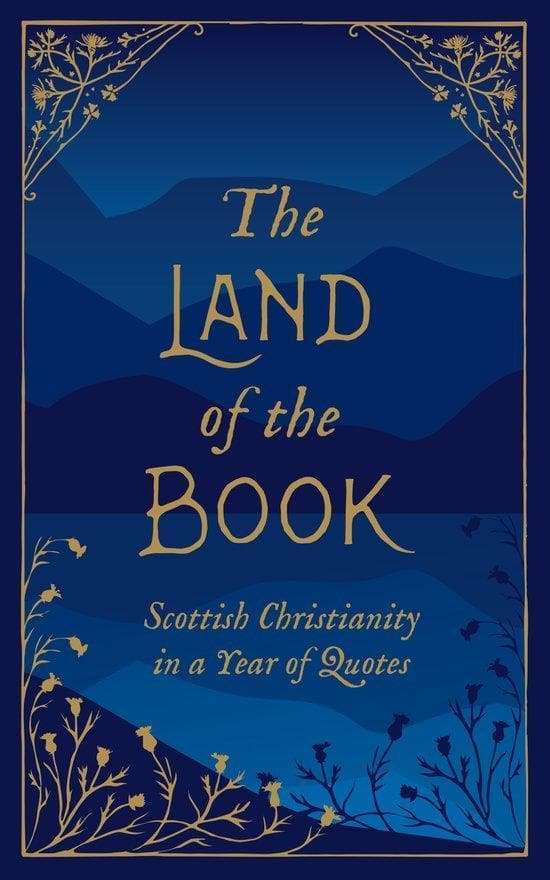 The Land of the Book: Scottish Christianity in a Year of Quotes