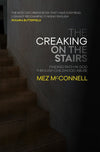 The Creaking on the Stairs: Finding Faith in God Through Childhood Abuse