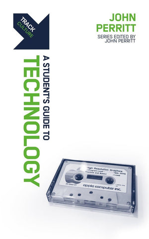 Track: Technology: A Student's Guide to Technology by Perritt, John (9781527104495) Reformers Bookshop