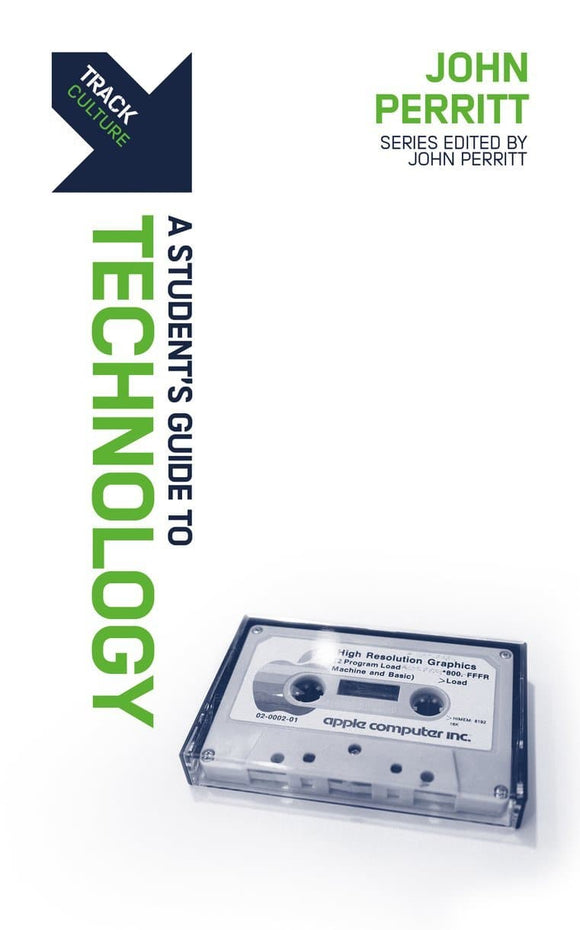 Track: Technology: A Student's Guide to Technology