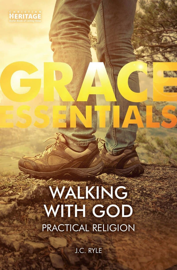 Walking With God: Practical Religion