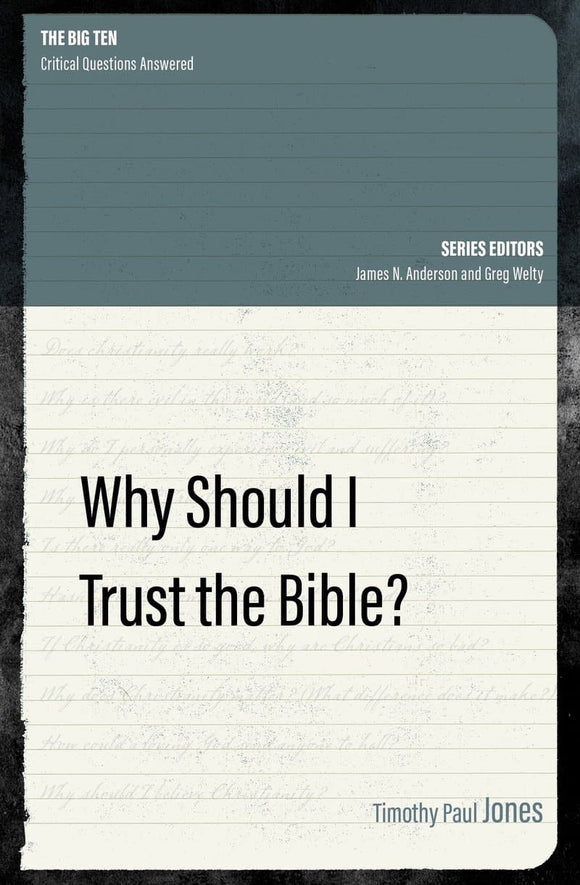 Why Should I Trust the Bible?