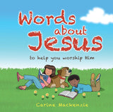 Words about Jesus: To Help You Worship Him