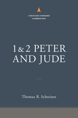 1-2 Peter and Jude: The Christian Standard Commentary by Schreiner, Thomas R. (9781535928076) Reformers Bookshop