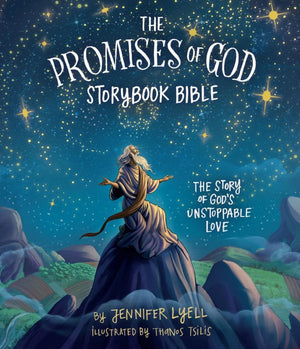 The Promises of God Storybook Bible: The Story of God's Unstoppable Love by Lyell, Jennifer (9781535928328) Reformers Bookshop