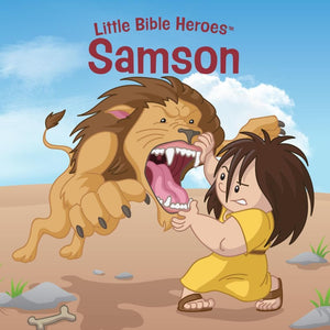 Samson, Little Bible Heroes Board Book by (9781535954426) Reformers Bookshop
