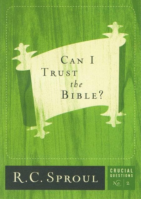 9781567691825-CQ02 Can I Trust the Bible-Sproul, R. C.