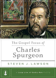 9781567692808-Gospel Focus of Charles Spurgeon, The-Lawson, Steven J.