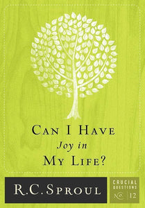 9781567692952-CQ12 Can I Have Joy in My Life-Sproul, R. C.