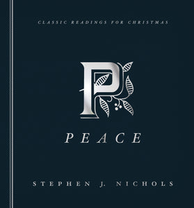 Peace: Classic Readings for Christmas | Nichols | 9781567693010