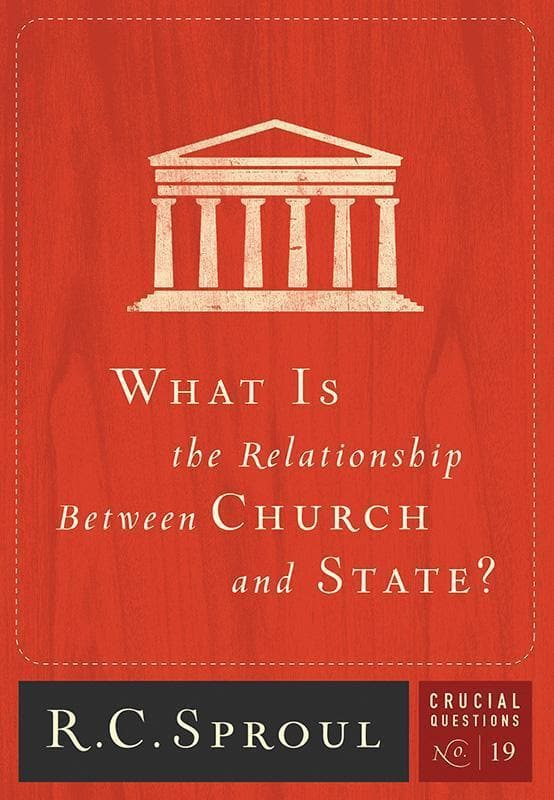 9781567693744-CQ19 What is the Relationship Between Church and State-Sproul, R. C.