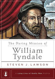 9781567694352-Daring Mission of William Tyndale; The-Lawson, Steven J.