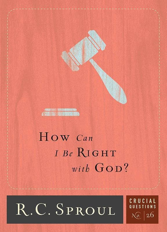 9781567698831-CQ26 How Can I Be Right With God-Sproul, R. C.