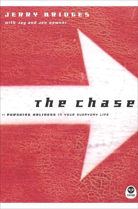 9781576834688-Chase, The: Pursuing Holiness in Your Everyday Life-Bridges, Jerry