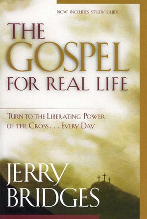 9781576835074-Gospel for Real Life, The: Turn to the Liberating Power of the Cross...Every Day-Bridges, Jerry