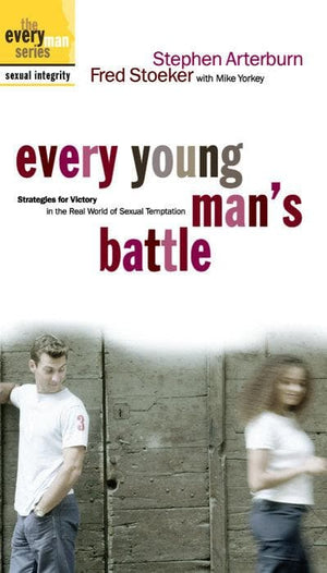 9781578565375-Every Young Man's Battle: Strategies for Victory in the Real World of Sexual Temptation-Arterburn, Stephen