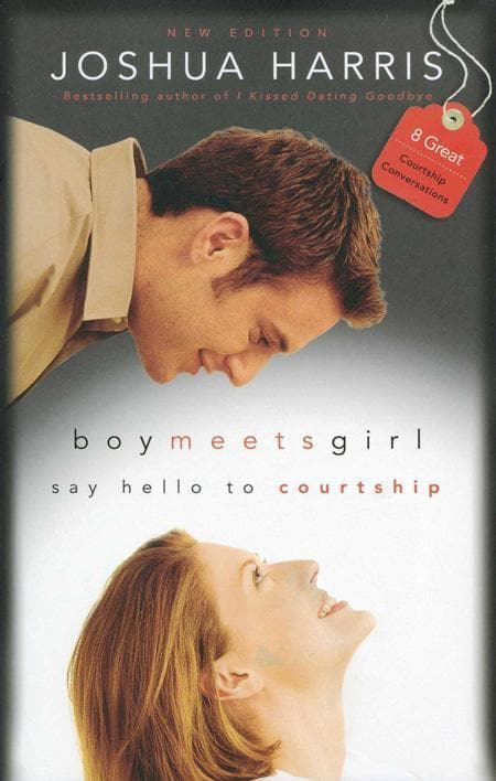 9781590521670-Boy Meets Girl: Say Hello to Courtship-Harris, Joshua