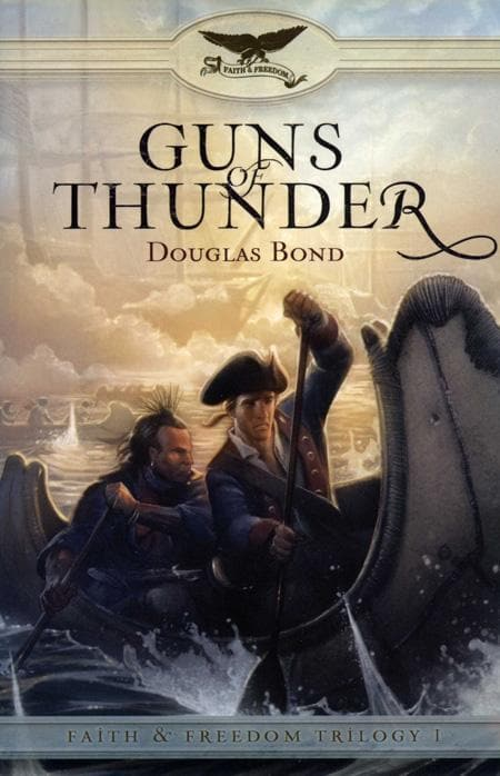 9781596380134-Guns of Thunder: Faith & Freedom Book 1-Bond, Douglas