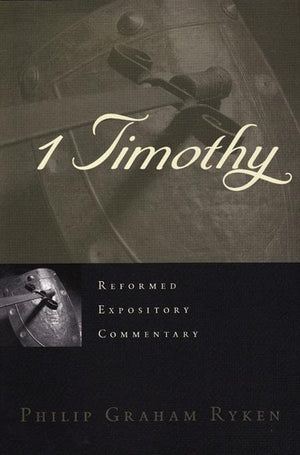 9781596380493-REC 1 Timothy-Ryken, Philip Graham