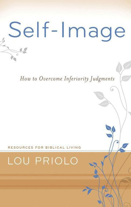 9781596380790-RBL Self-Image: How to Overcome Inferiority Judgments-Priolo, Lou