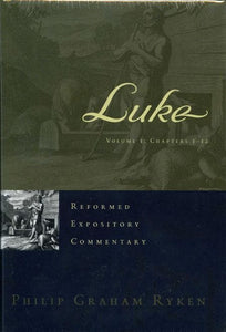 9781596381520-REC Luke (2 Volume Set)-Ryken, Philip Graham