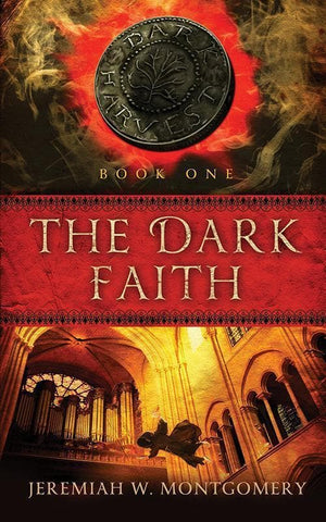9781596381872-Dark Faith, The: The Dark Harvest Book 1-Montgomery, Jeremiah W.