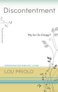9781596384132-RBL Discontentment: Why Am I So Unhappy-Priolo, Lou