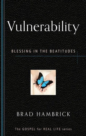 9781596384163-GRL Vulnerability: Blessing in the Beatitudes-Hambrick, Brad