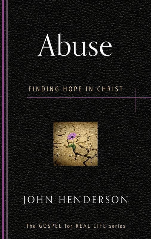 9781596384170-GRL Abuse: Finding Hope in Christ-Henderson, John