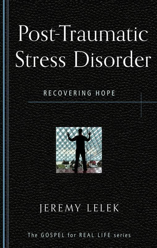 9781596384217-GRL Post-Traumatic Stress Disorder: Recovering Hope-Lelek, Jeremy