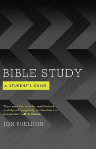 9781596386372-Bible Study: A Student's Guide-Nielson, Jon