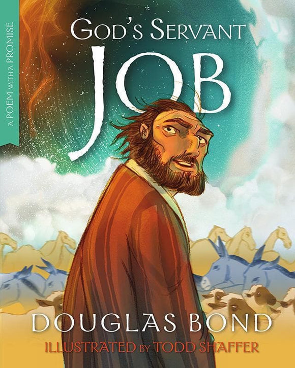 9781596387348-God's Servant Job: A Poem with a Promise-Bond, Douglas