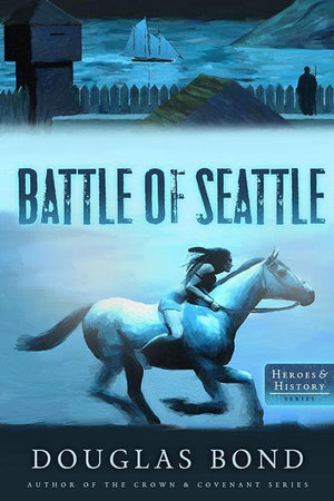 9781596387492-Battle of Seattle, The-Bond, Douglas