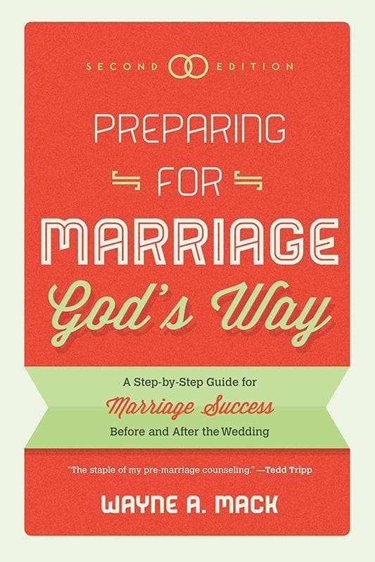 9781596389298-Preparing for Marriage God's Way: A Step-by-Step Guide for Marriage Success Before and After the Wedding-Mack, Wayne A.