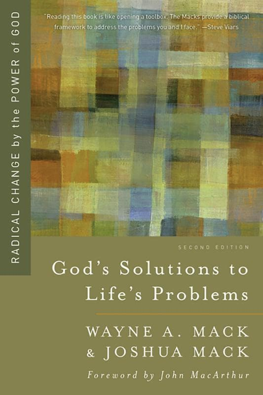 9781596389328-God's Solutions to Life's Problems: Radical Change by the Power of God-Mack, Wayne A.; Mack, Joshua