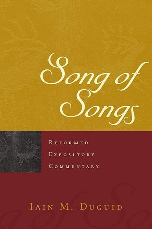 9781596389489-REC Song of Songs-Duguid, Iain M.