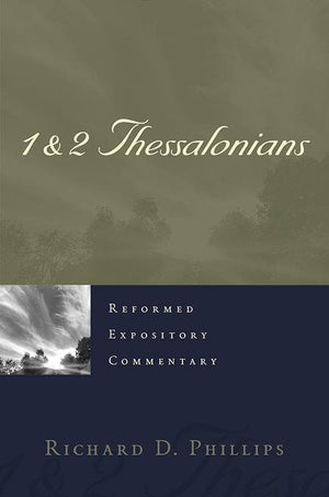9781596389779-REC 1 & 2 Thessalonians-Phillips, Richard D.