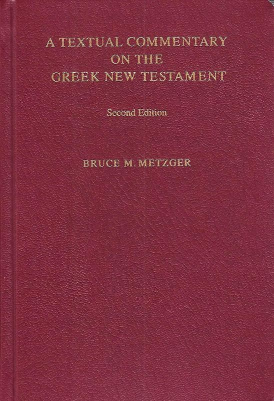 9781598561647-Textual Commentary on the Greek New Testament (UBS 4, Second Revised Edition)-Metzger, Bruce M.