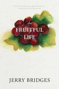 The Fruitful Life by Bridges, Jerry (9781600060274) Reformers Bookshop