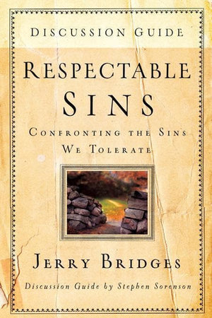 9781600062070-Respectable Sins Discussion Guide: Confronting the Sins We Tolerate-Bridges, Jerry