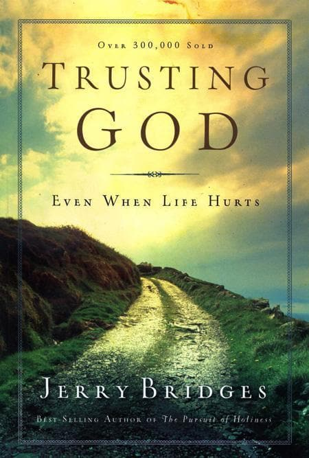 9781600063053-Trusting God: Even When Life Hurts-Bridges, Jerry
