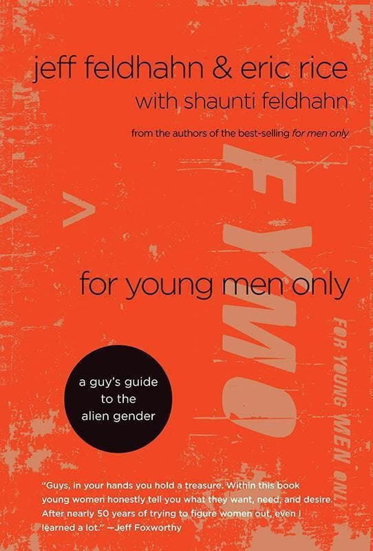 9781601420206-For Young Men Only: A Guy's Guide to the Alien Gender-Feldhahn, Jeff; Rice, Eric